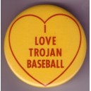 I love Trojan Baseball pin.