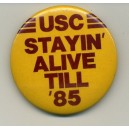 USC Stayin alive till 85 pin