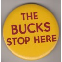 The BUCKS stop here pin