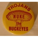 Nuke the Buckeyes USC pin