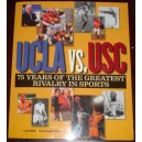 75 Years of UCLA vs. USC